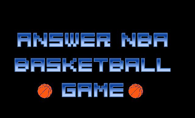 Answer NBA Basketball Game