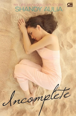 Incomplete by Shandy Aulia Pdf