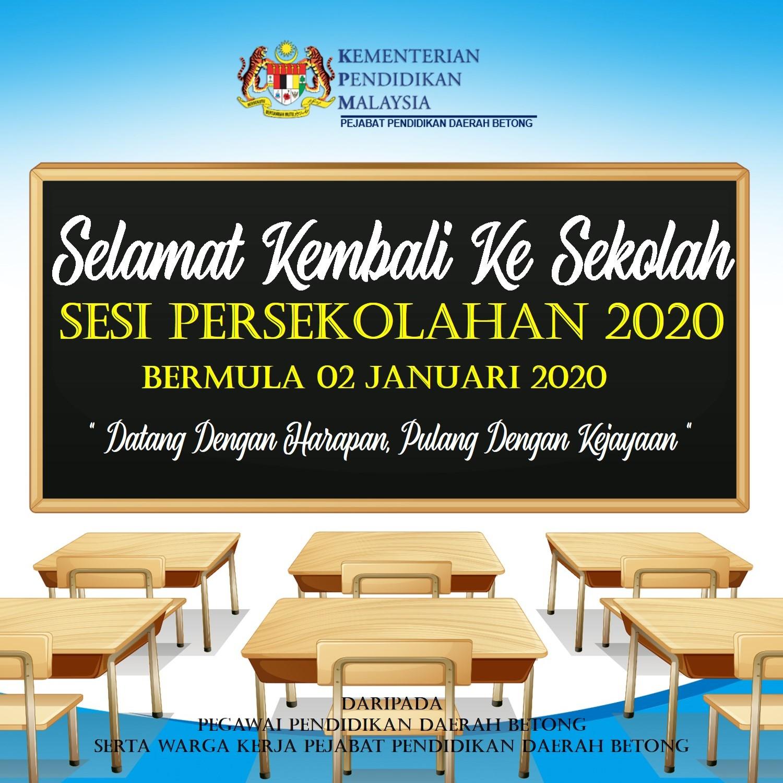 Buletin Ppd Betong Selamat Kembali Ke Sekolah Sesi Persekolahan Tahun 2020