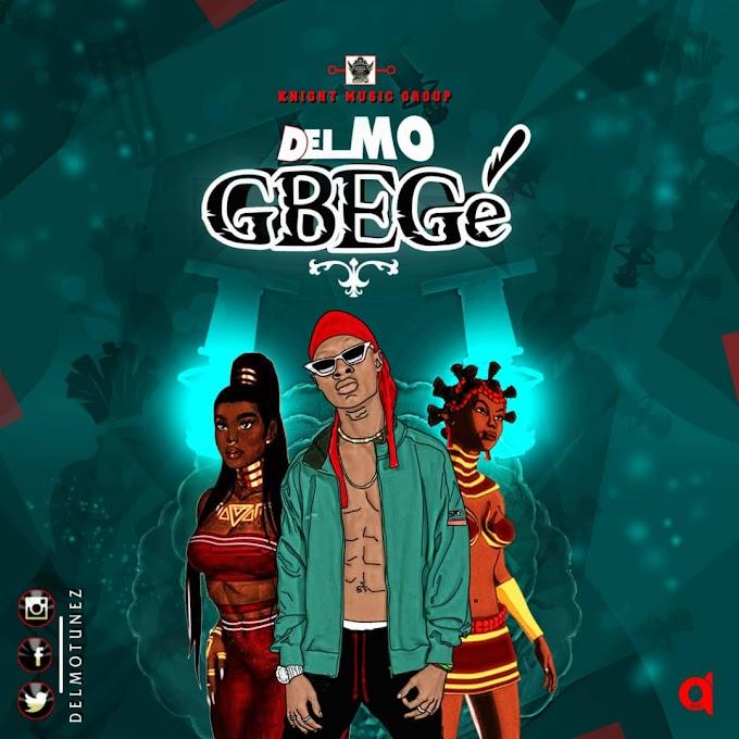Delmo - Gbege |@delmotunez