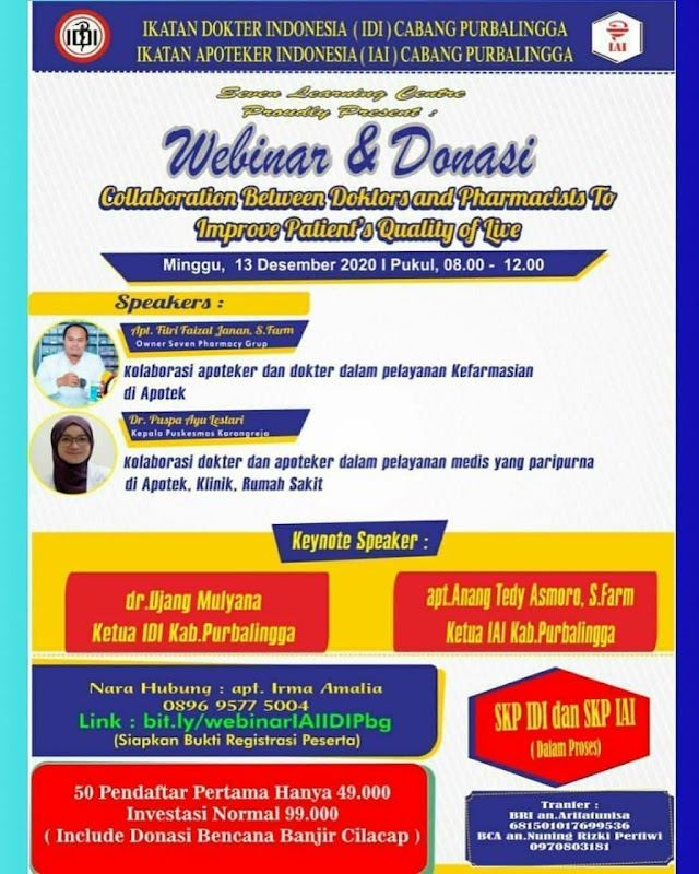 Webinar Collaboration between Doctors and Pharmacists to Improve Patient's Quality of Life    Minggu, 13 Desember 2020  08.00-12.00