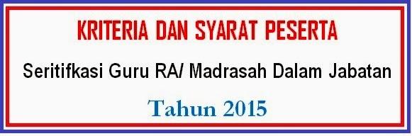 Syarat Sergur RA/ Madrasah Dalam Jabatan 2015