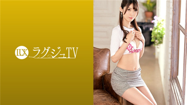 259LUXU-1286 ラグジュTV 1276 セックスはご無沙汰の美人インフォメーシ...