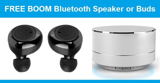 FREE BOOM Bluetooth Speaker or Buds Offer