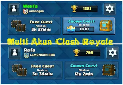 Multi akun clash royale
