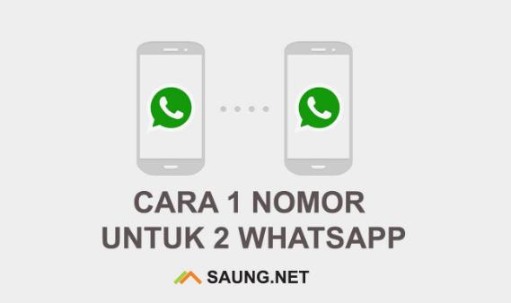 Cara Mudah Membuat Whatsapp 1 Nomor Untuk 2 HP 2