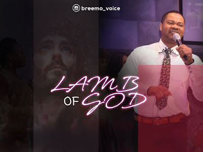 DOWNLOAD MP3: Obasanjo Brimmo Praise - Lamb of God