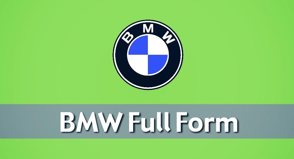 BMW Full Form in Hindi: B.M.W Kya Hai?