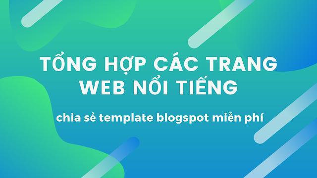 Tổng hợp các trang web chia sẻ miễn phí template blogspot