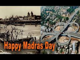 Happy Madras Day 2019, 10 real facts of Madras Chennai