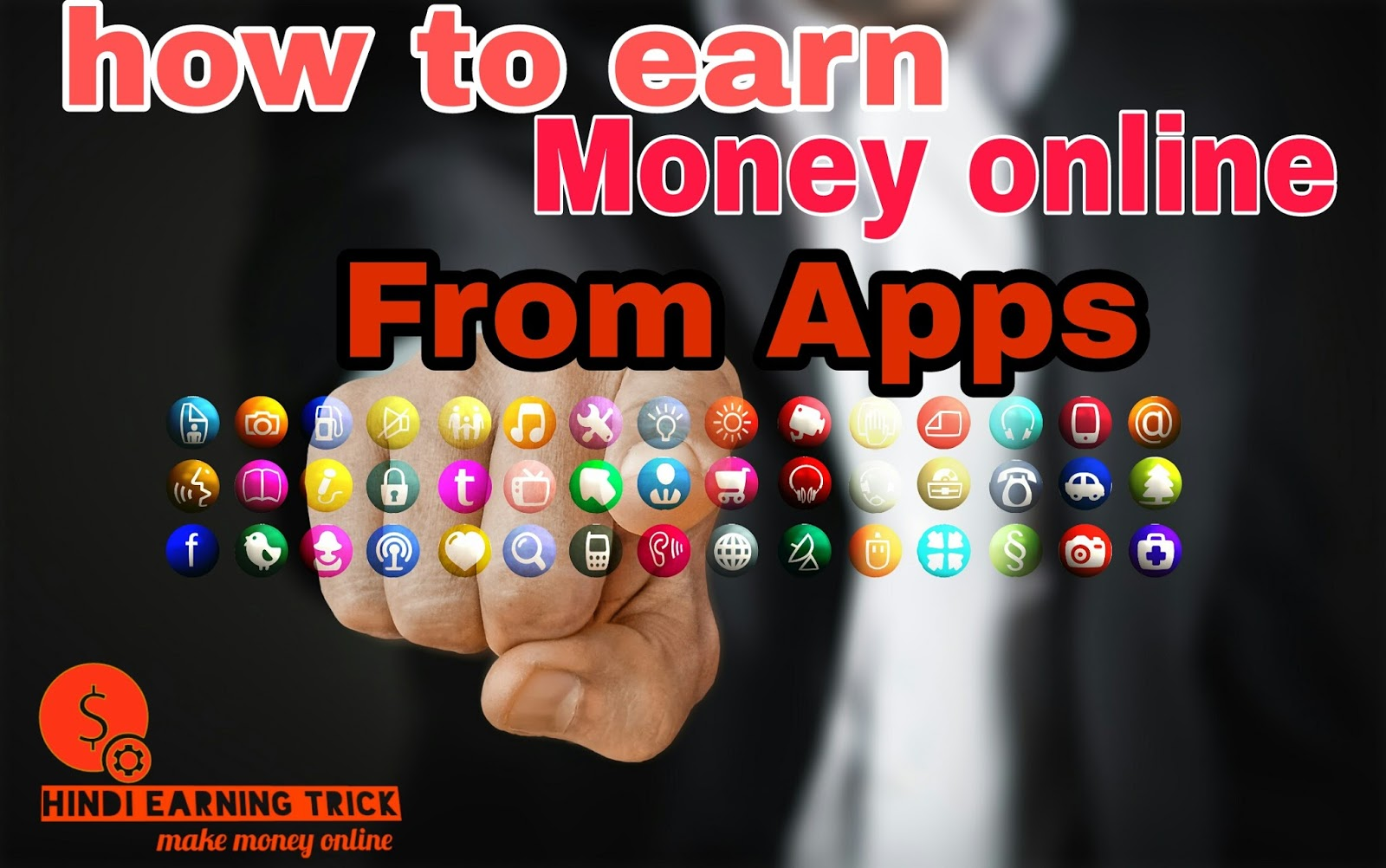 Mobile se paise Kmane wale best apps - Hindi Earning Trick
