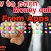 Mobile  se paise Kmane wale best apps