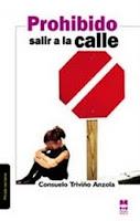 Prohibido salir a la calle, Mirada Malva, Madrid, 2ª edic., 2009