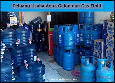 Peluang Usaha Air Aqua Galon Dan Gas LPG