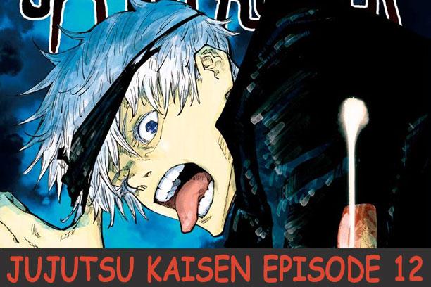 Jujutsu Kaisen Episode 12