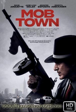 Mob Town [1080p] [Latino-Ingles] [MEGA]