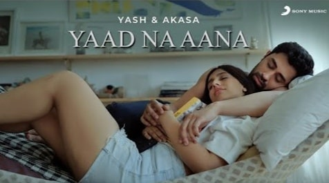 Yaad Na Aana Lyrics in Hindi, Yash Narvekar, Akasa, Hindi Songs Lyrics
