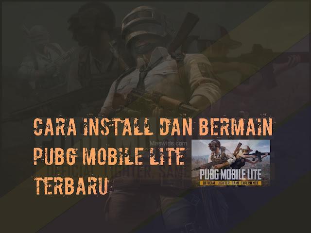 cara install dan bermain game pubg mobile lite terbaru