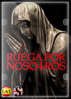Ruega Por Nosotros (2021) FULL HD 1080P LATINO/ESPAÑOL/INGLES