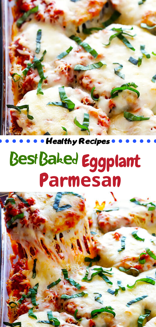 Healthy Recipes | Bеѕt Bаkеd Eggplant Pаrmеѕаn, Healthy Recipes For Weight Loss, Healthy Recipes Easy, Healthy Recipes Dinner, Healthy Recipes Pasta, Healthy Recipes On A Budget, Healthy Recipes Breakfast, Healthy Recipes For Picky Eaters, Healthy Recipes Desserts, Healthy Recipes Clean, Healthy Recipes Snacks, Healthy Recipes Low Carb, Healthy Recipes Meal Prep, Healthy Recipes Vegetarian, Healthy Recipes Lunch, Healthy Recipes For Kids, Healthy Recipes Crock Pot, Healthy Recipes Videos, Healthy Recipes Weightloss, Healthy Recipes Chicken, Healthy Recipes Heart, Healthy Recipes For One, Healthy Recipes For Diabetics, Healthy Recipes Smoothies, Healthy Recipes For Two, Healthy Recipes Simple, Healthy Recipes For Teens, Healthy Recipes Protein, Healthy Recipes Vegan, Healthy Recipes For Family, Healthy Recipes Salad, Healthy Recipes Cheap, Healthy Recipes Shrimp, Healthy Recipes Paleo, Healthy Recipes Delicious, Healthy Recipes Gluten Free, Healthy Recipes Keto, Healthy Recipes Soup, Healthy Recipes Beef, Healthy Recipes Fish, Healthy Recipes Quick, Healthy Recipes For College Students, Healthy Recipes Slow Cooker, Healthy Recipes With Calories, Healthy Recipes For Pregnancy, Healthy Recipes For 2, Healthy Recipes Wraps, Healthy Recipes Yummy, Healthy Recipes Super, Healthy Recipes Best, Healthy Recipes For The Week, Healthy Recipes Casserole, Healthy Recipes Salmon, Healthy Recipes Tasty, Healthy Recipes Avocado, #healthyrecipes #recipes #food #appetizers #dinner #baked #eggplant #parmesan