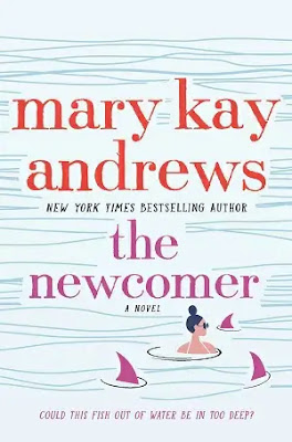 The Newcomer Novel by Mary Kay Andrews Pdf