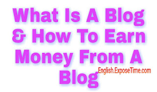 what-is-a-blog-and-how-to-earn-money-from-blog