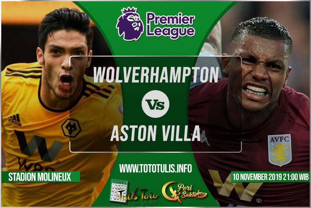 Prediksi Wolverhampton vs Aston Villa 10 November 2019