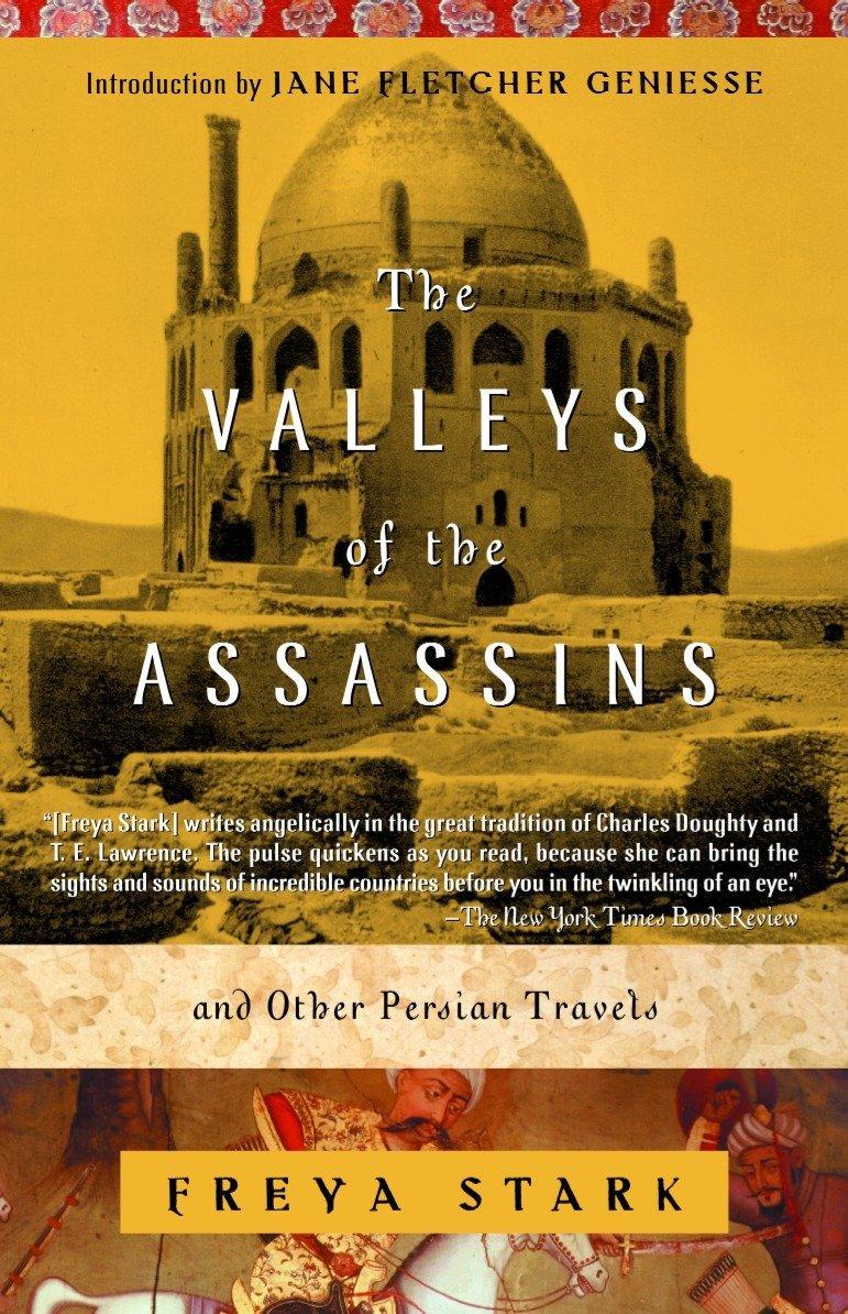 The Valley of the Assassins, Freya Stark