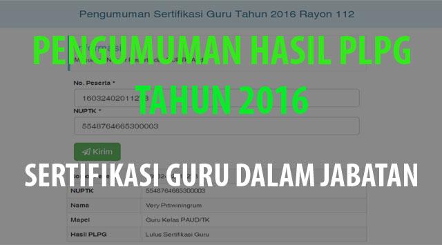 pengumuman hasil PLPG 2016