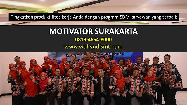 MOTIVATOR SURAKARTA, MOTIVATOR SOLO, MOTIVATOR DARI SOLO, MOTIVATOR DI SOLO, MOTIVATOR SOLO JOGJA SEMARANG.jpg