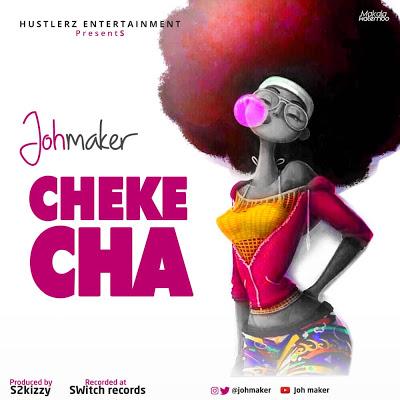 Joh Maker - Chekecha
