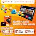 Khuyến mãi mua FPT Play BOX+ 2020 tại Bến Tre trong tháng 4/2021