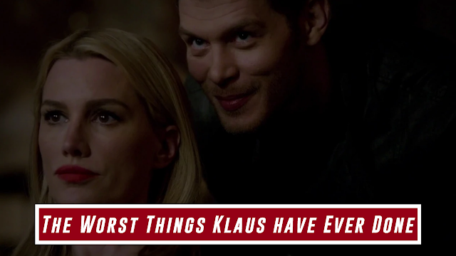 Top 10 Worst Things Done By Klaus Mikaelson In The Vampire Diaries