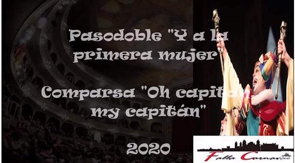 """💘Pasodoble """"Y a la primera mujer""""👧. Comparsa """"Oh capitan, my capitan"""" (2020) con Letra💘"""