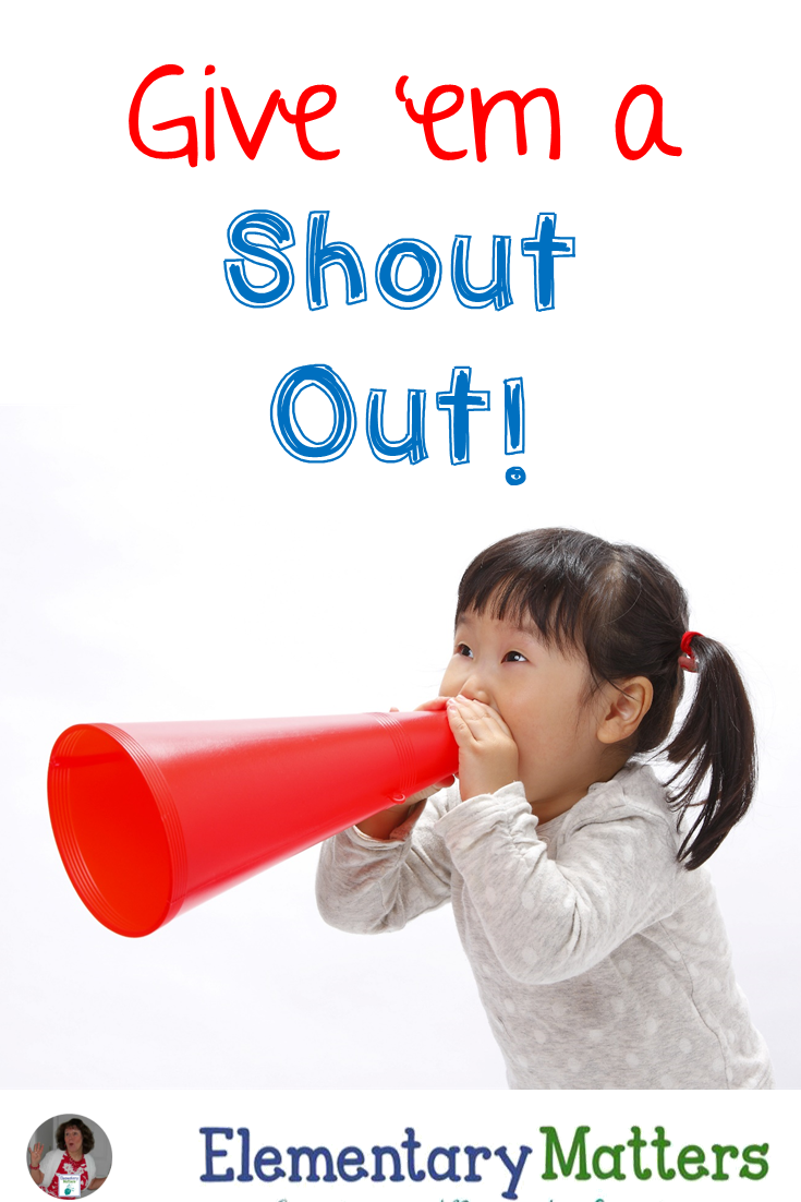 Give 'em a Shout Out! This post gives ideas on pointing out those little things that kids do right, and deserve attention for it!