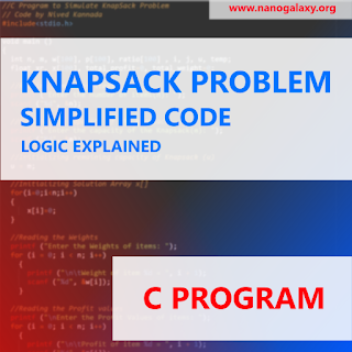 C Program to Implement Knapsack Problem   Simple Code with Detailed Comments   Logic Explained