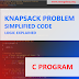 C Program to Implement Knapsack Problem | Simple Code with Detailed Comments | Logic Explained