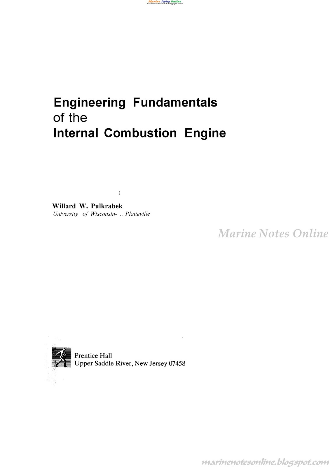 Engineering fundamentals of the internal combustion
