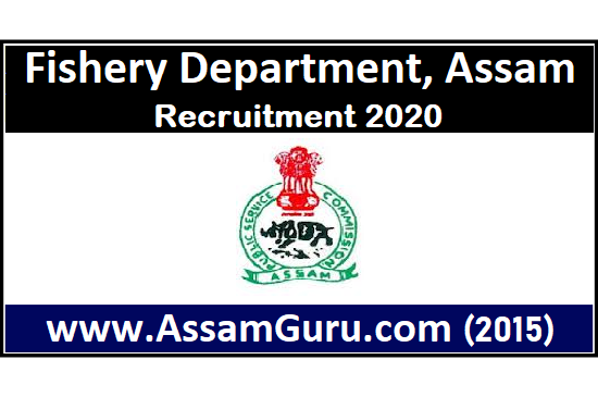 job in Fishery Department, Assam