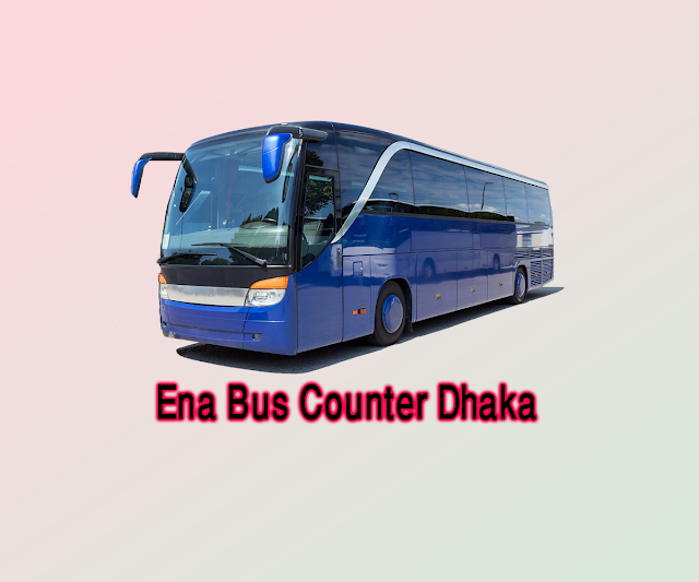 Ena Transport Route and Time Schedule