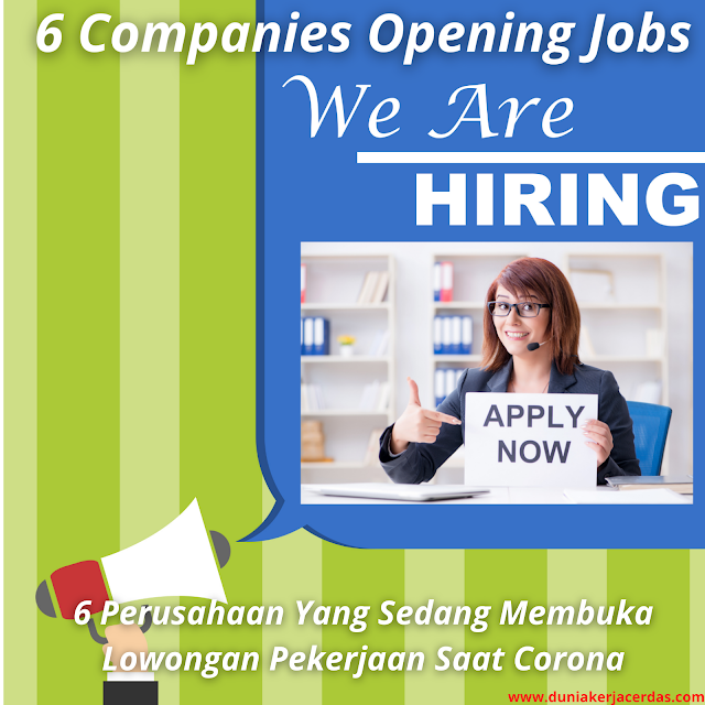 6 Companies Are Opening Jobs During Corona