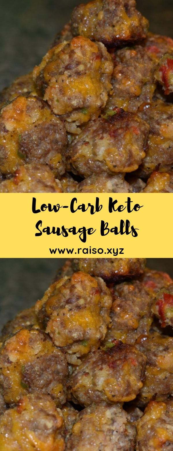 Low-Carb Keto Sausage Balls #keto #lowcarb #glutenfree