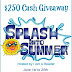 Splash into Summer $250 #Giveaway