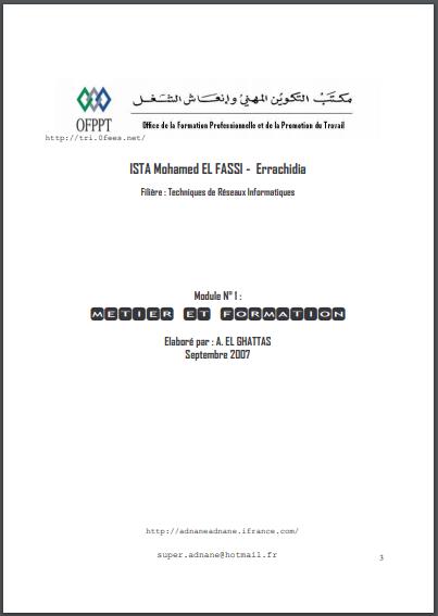 Module n°1:    Metier et Formation TSRI Spécialité : technicien specialisé de reseaux informatique Niveau : TECHNICIEN SPECIALISE