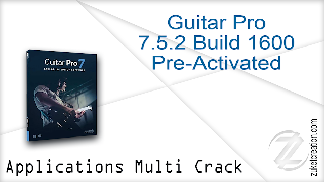 Guitar Pro 7.5.2 Build 1600 Pre-Activated