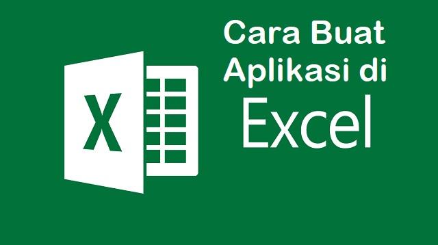 Cara Buat Aplikasi di Excel