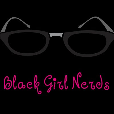 ATTN WOC: The Time Is Now ~ Black Girl Nerds
