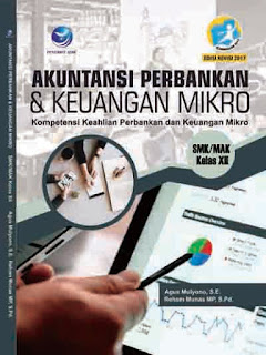 Akuntansi Perbankan & Keuangan Mikro - Kompetensi Keahlian Perbankan dan Keuangan Mikro SMK/MAK Kelas XII