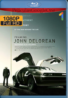 Framing John DeLorean [2019] [1080p BRrip] [Latino-Ingles] [HazroaH]