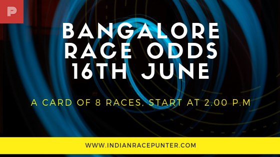 Bangalore Race Odds 16 June